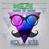 #SELFIE (CAKED UP REMIX) - Nick B. Noel