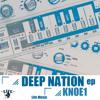 Knoe1 - Deep Nation EP (Life Music)