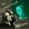 Not Turkish March - Not Mozart - by Milana