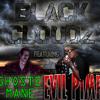 Black Cloudz ft. Evil Pimp ***NEW MUSIC***