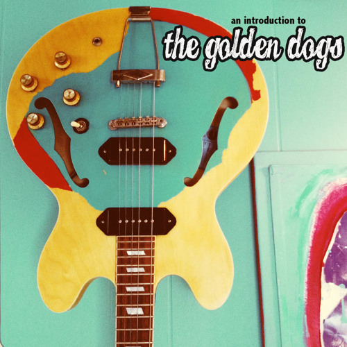 An Introduction to The Golden Dogs