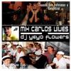 Mix Carlos Vives(cuando nos volvamos a encontrar- mar de sus ojos) dj yeyo flowers