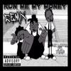 AV LMKR ft. YJae - Run Me My Money (Remix)