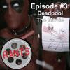 MMRants: The Deadpool Movie!