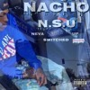 Nacho Rollin - Never Switched Up mp3