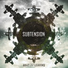 Subtension - AK47