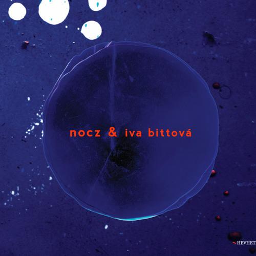 NOCZ & Iva Bittová - PIOUX (Didrik Ingvaldsen)