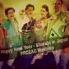Happy New Year - Sharabi In Japan (PROZAC MashUp / Remix)