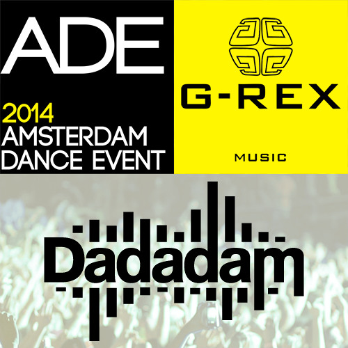 G-Rex presents Dadadam Label Friends ADE 2014