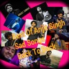 Arijit Singh Best sad Songs Back To Bsck Top