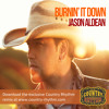 Burnin It Down Remix - Jason Aldean