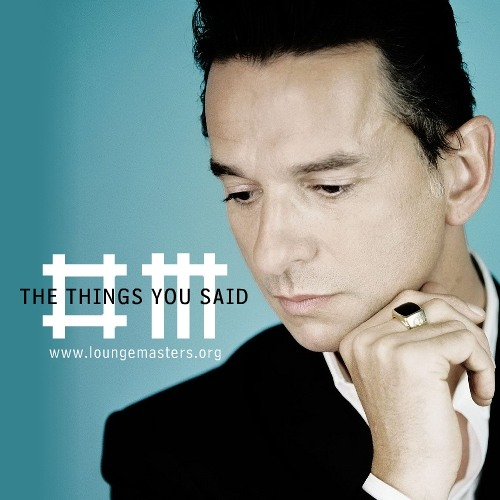 Depeche Mode feat Alex Cortiz - the things you said (LM 2013)