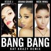 Jessie J Ariana Grande Nicki Minaj Bang Bang Kat Krazy Remix [radio Edit] Mp3