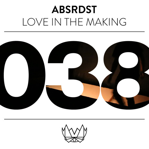 ABSRDST - Love In The Making [NEST038]