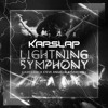 Lightning Symphony (Kap Slap Edit)