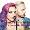 MS MR - Time of My Life (Hot and Hot Music Edit)