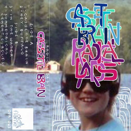 Radical Dads - Cassette Brain