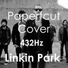 Linkin Park - Papercut Cover 432hz