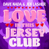 MDWWR #86- Love In This Jersey Club