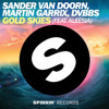 Sander Van Doorn, Martin Garrix, DVBBS ft. Aleesia - Gold Skies (MoreShow Remix) [FREE DOWNLOAD]