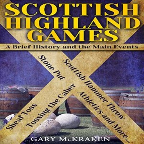 Scottish Highland Games - An Introduction