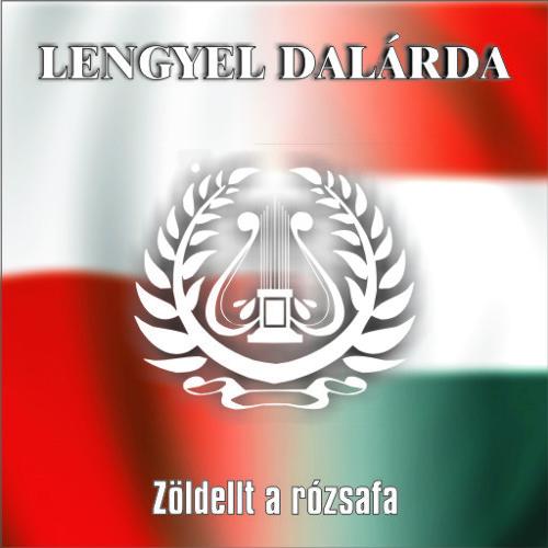 03 - Zöldellt a rózsafa (lengyel népdal)