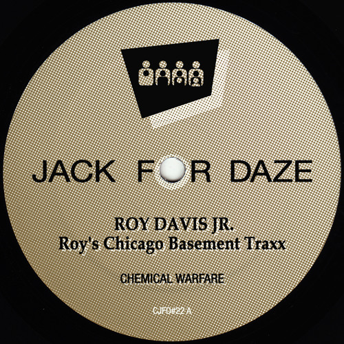 Roy Davis Jr Roy 39 S Chicago Basement Traxx Clone Jack For Daze 022 By Clone Records Free