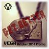 VEGA - October 2K14 Promo (Get Better)