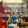 W.A. Mozart - Abendempfindung  an laura kv 523 Electric Guitar Cover 432Hz