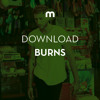 Download: Burns in the mix for Mixmag