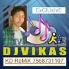 Chal Nakharali Byan Ji[3D Plus Remix BY DJ VIKAS KD]