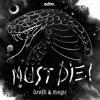 MUST DIE! - Zipper ft. Datsik & The Ragga Twins [EDM.com Premiere]