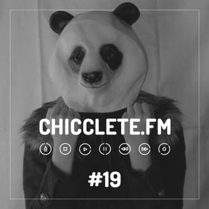 Chicclete FM #19 @ Kk Nunes