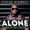 Alone Feat. Riky Rick, Anatii & Chad Da Don (Clean)