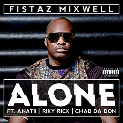 Alone Feat. Riky Rick, Anatii & Chad Da Don (Clean)