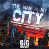 The Man In My City feat. Dave East & Big Sant