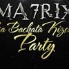 MA7RIX LATIN PARTY 05.10.2014 MUSIC BY DJ ESER ( Istanbul )