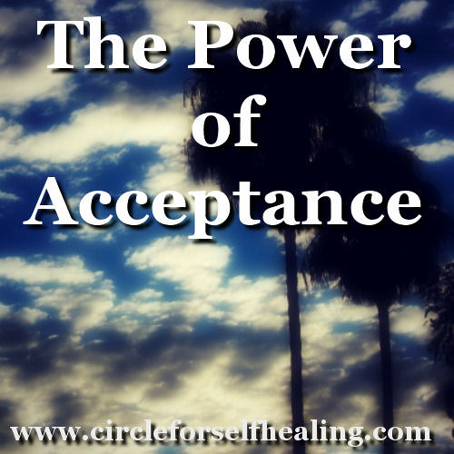 The Power of Acceptance - Powerful Acceptance Exercise