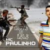 MC Paulinho - Chuva De Bala - Música Nova 2014 (DJ Gel Do Arará) Lançamento 2014
