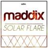 Maddix - Solar Flare [Original Mix]