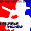 Pasipsip Naman (dj Dhen Jam Mix)