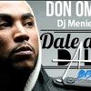 [Dale . Don . Dale. ] [[Don Omar]] [[MiX]] [[DeeJay DenilsOn]]