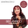 Patora Biby Aparicio- Ministración 2