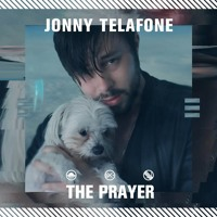 Jonny Telafone - The Prayer