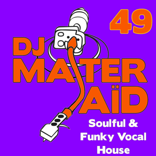 Dj master sa d 39 s soulful funky house mix volume 49 by dj for Funky house songs