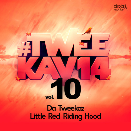 Da Tweekaz - Little Red Riding Hood