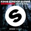 R3HAB & Trevor Guthrie - Soundwave (VINAI Remix)