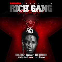 Young Thug and Rich Homie Quan - Imma Ride (Birdman Verse Free Edition)