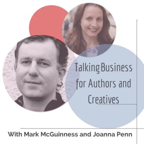 Business for Authors and Creatives. Mark McGuinness and Joanna Penn
