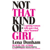 Not That Kind of Girl by Lena Dunham - Audiobook Excerpt